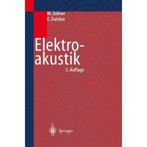 Manfred Zollner - Elektroakustik (Springer-Lehrbuch) - Preis vom 21.06.2021 04:48:19 h