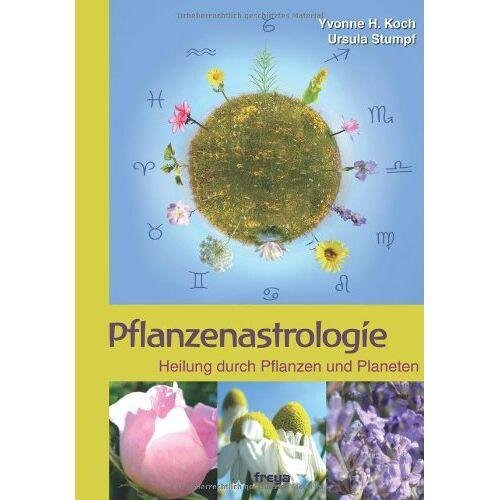 Ursula Stumpf - Pflanzenastrologie: Heilung durch Pflanzen und Planeten - Preis vom 13.06.2021 04:45:58 h