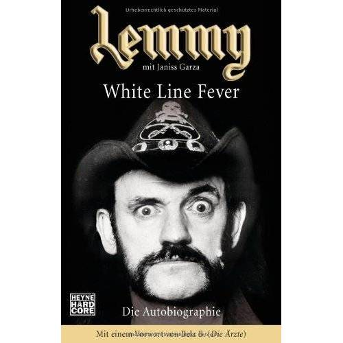 Lemmy Kilmister - Lemmy - White Line Fever: Die Autobiographie - Preis vom 13.06.2021 04:45:58 h