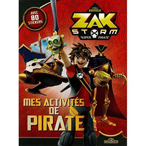 - Mes activités de pirate Zak Storm - Super Pirate : Avec 80 stickers - Preis vom 13.06.2021 04:45:58 h