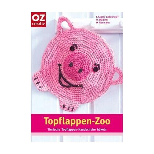 Engelmeier, Inge Glaser- - Topflappen-Zoo. Tierische Topflappen-Handschuhe häkeln - Preis vom 15.10.2021 04:56:39 h