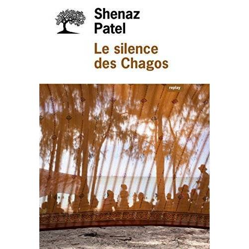 - Le silence des Chagos - Preis vom 15.06.2021 04:47:52 h