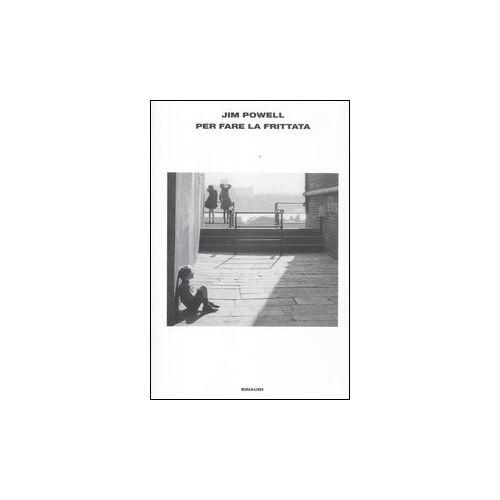 Jim Powell - Per fare la frittata - Preis vom 19.06.2021 04:48:54 h