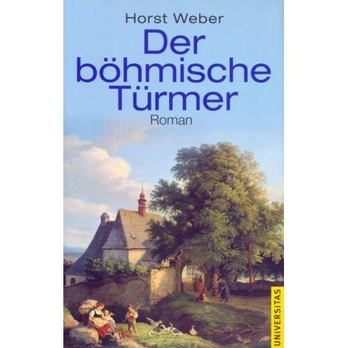 Horst Weber - Der böhmische Türmer - Preis vom 13.06.2021 04:45:58 h