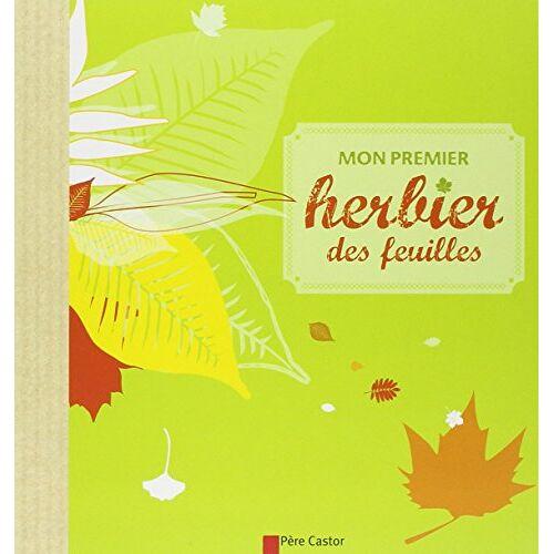 Flammarion - Mon premier herbier des feuilles - Preis vom 19.06.2021 04:48:54 h