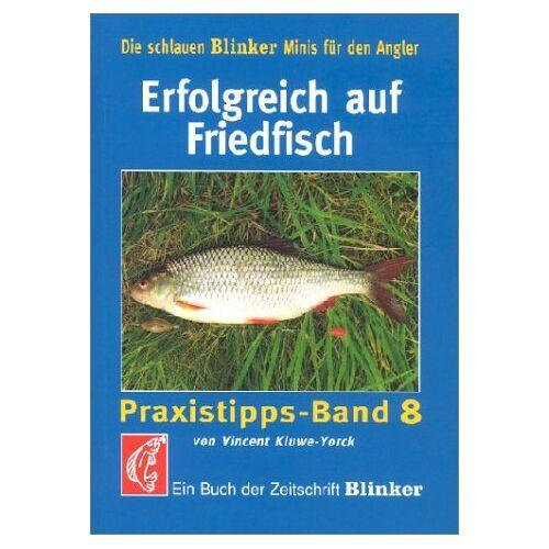 Vincent Kluwe-Yorck - Erfolgreich auf Friedfisch - Preis vom 22.06.2021 04:48:15 h