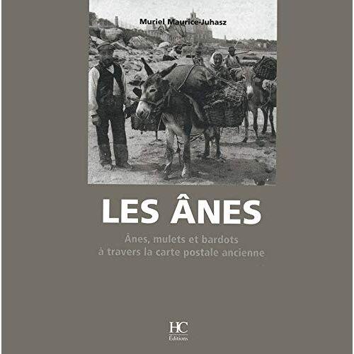 Muriel Maurice-Juhasz - Les ânes - Preis vom 21.06.2021 04:48:19 h