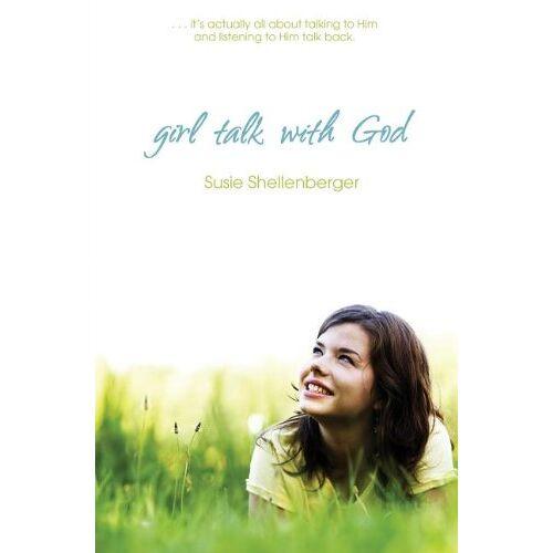 Susie Shellenberger - Girl Talk With God - Preis vom 11.06.2021 04:46:58 h