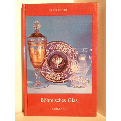 Dagmar Hnikova - Böhmisches Glas. Orbis Pictus. - Preis vom 13.06.2021 04:45:58 h