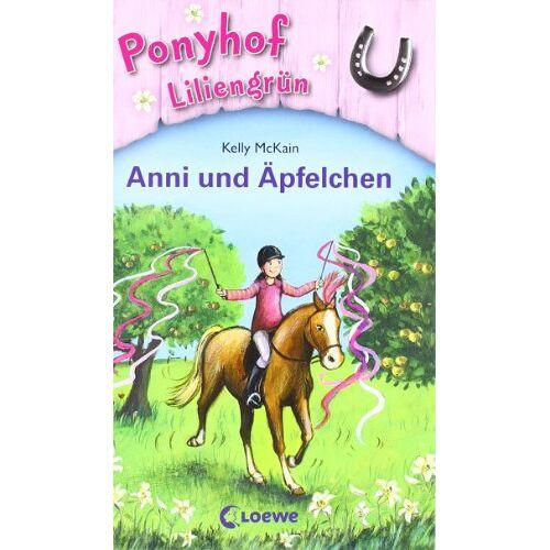 Kelly McKain - Ponyhof Liliengrün 12. Anni und Äpfelchen - Preis vom 23.07.2021 04:48:01 h