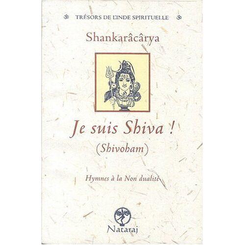 Shankarâcârya - Je suis Shiva - Preis vom 29.07.2021 04:48:49 h