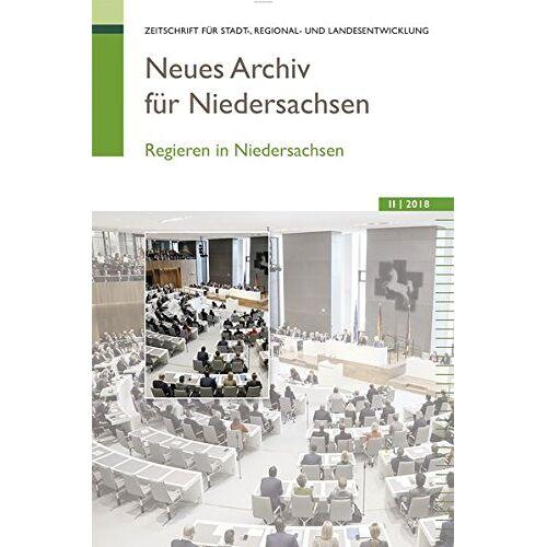 Wissenschaftliche Gesellschaft zum Studium Niedersachsens e.V. - Neues Archiv für Niedersachsen 2.2018: Regieren in Niedersachsen - Preis vom 09.06.2021 04:47:15 h
