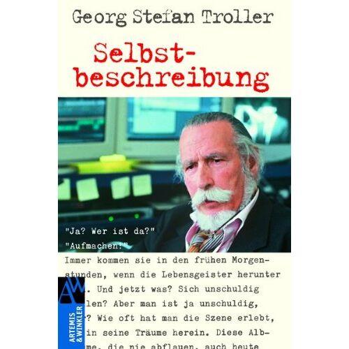 Troller, Georg Stefan - Selbstbeschreibung - Preis vom 21.06.2021 04:48:19 h
