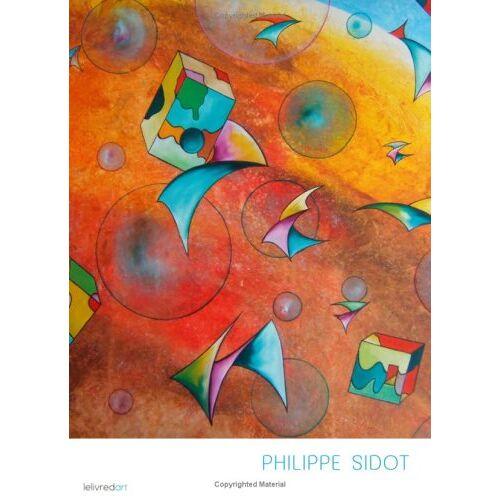 Sidot - Philippe Sidot - Preis vom 17.09.2021 04:57:06 h