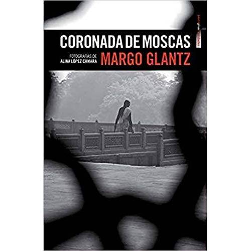Margo Glantz - Coronada de moscas / Crowned With Flies - Preis vom 17.06.2021 04:48:08 h