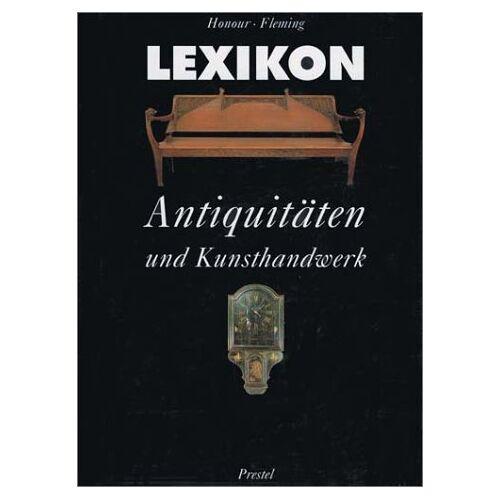 Hugh Honour - Lexikon Antiquitäten und Kunsthandwerk - Preis vom 02.08.2021 04:48:42 h