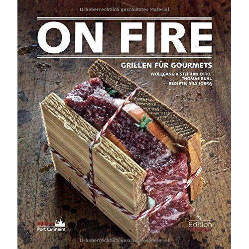 Thomas Ruhl - On Fire - Grillen für Gourmets - Preis vom 22.06.2021 04:48:15 h