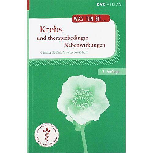 Günther Spahn - Krebs und therapiebedingte Nebenwirkungen: Selbsthilfestrategien und wertvolle Tipps (Was tun bei) - Preis vom 19.06.2021 04:48:54 h