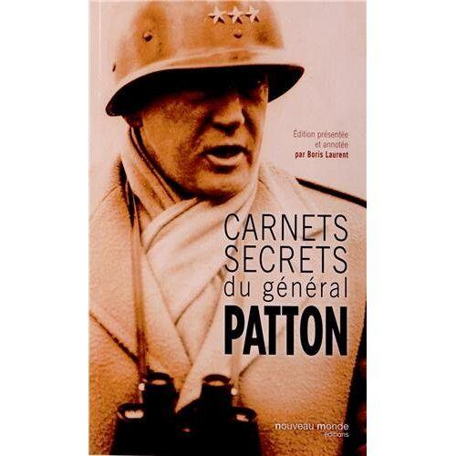 George Patton - Carnets secrets du général Patton - Preis vom 12.06.2021 04:48:00 h