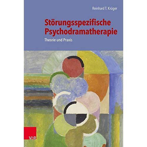 Reinhard T. Krüger - Störungsspezifische Psychodramatherapie: Theorie und Praxis - Preis vom 17.06.2021 04:48:08 h