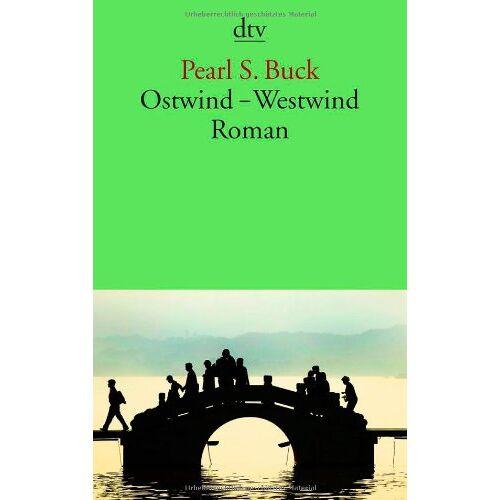 Buck, Pearl S. - Ostwind - Westwind: Roman - Preis vom 21.06.2021 04:48:19 h