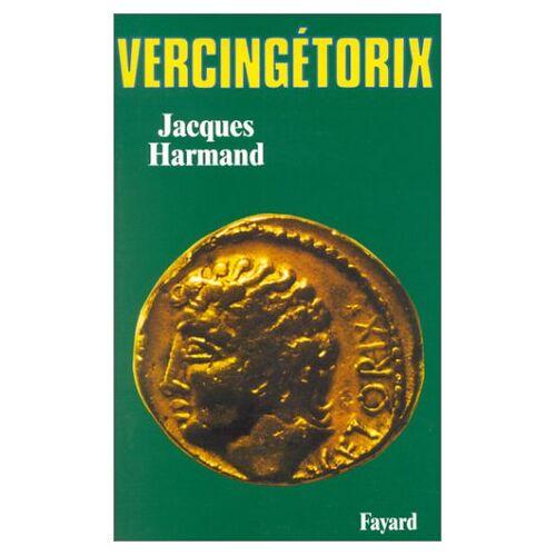 Jacques Harmand - Vercingétorix - Preis vom 18.06.2021 04:47:54 h