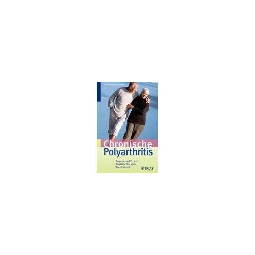 Wolfgang Brückle - Gelenkrheuma: Verlauf und Therapie der chronischen Ployarthitis ( rheumatoiden Arthritis ) - Preis vom 15.10.2021 04:56:39 h