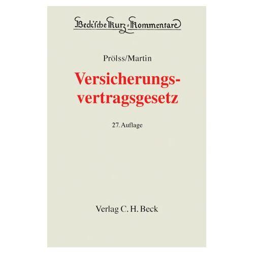 Prölss, Erich R. - Versicherungsvertragsgesetz - Preis vom 18.06.2021 04:47:54 h
