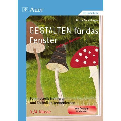 Britta Bollenhagen - Gestalten für das Fenster - mehr als Basteln - Preis vom 09.06.2021 04:47:15 h