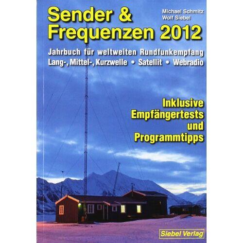 Michael Schmitz - Sender & Frequenzen 2012 - Preis vom 12.06.2021 04:48:00 h