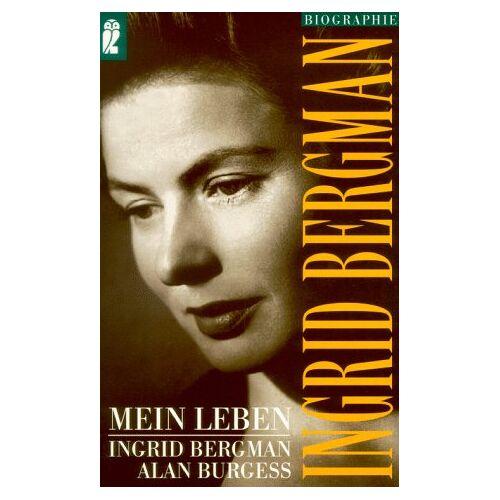Ingrid Bergman - Ingrid Bergman. Mein Leben. - Preis vom 12.10.2021 04:55:55 h