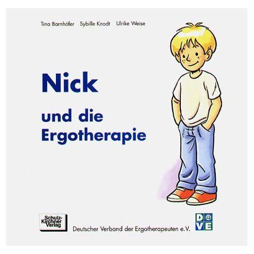 Tina Barnhöfer - Nick und die Ergotherapie - Preis vom 30.07.2021 04:46:10 h