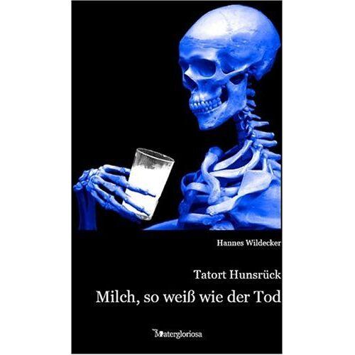 Hannes Wildecker - Tatort Hunsrück: Milch so weiß wie der Tod - Preis vom 16.06.2021 04:47:02 h