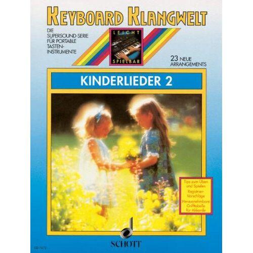 Steve Boarder - Kinderlieder 2: 23 neue Arrangements. Keyboard. (Keyboard Klangwelt) - Preis vom 22.06.2021 04:48:15 h