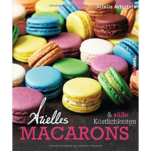 Arielle Artsztein - Arielles Macarons & süße Köstlichkeiten - Preis vom 22.06.2021 04:48:15 h