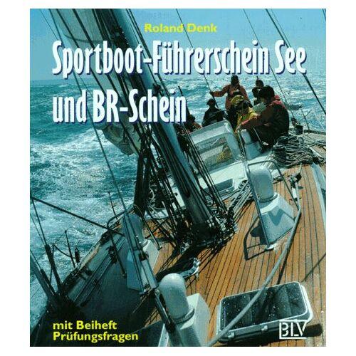 Roland Denk - Sportboot-Führerschein See und BR-Schein - Preis vom 19.06.2021 04:48:54 h