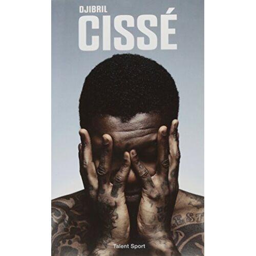 Djibril Cissé - Un lion ne meurt jamais - Preis vom 19.06.2021 04:48:54 h