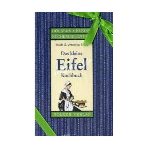 Trude Stein - Das kleine Eifel-Kochbuch - Preis vom 19.06.2021 04:48:54 h