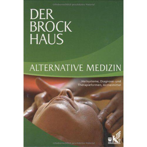 - Der Brockhaus Alternative Medizin: Heilsysteme, Diagnose- und Therapieformen, Arzneimittel - Preis vom 13.10.2021 04:51:42 h