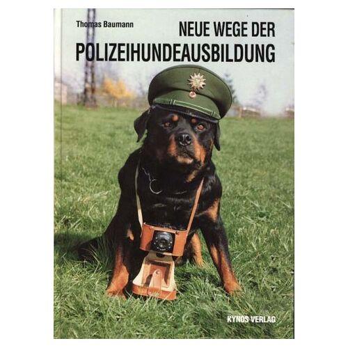 Thomas Baumann - Neue Wege der Polizeihundeausbildung - Preis vom 22.09.2021 05:02:28 h