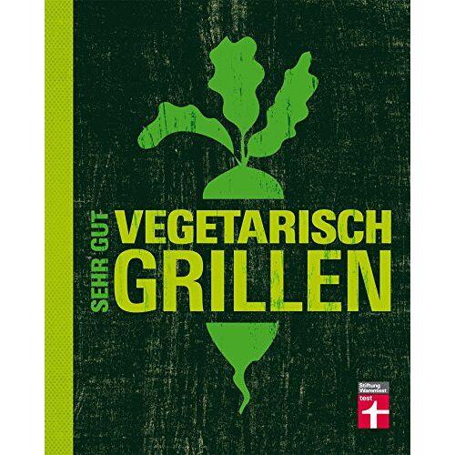 Torsten Mertz - Sehr gut vegetarisch grillen - Preis vom 17.06.2021 04:48:08 h
