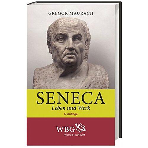 Gregor Maurach - Seneca: Leben und Werk - Preis vom 17.06.2021 04:48:08 h