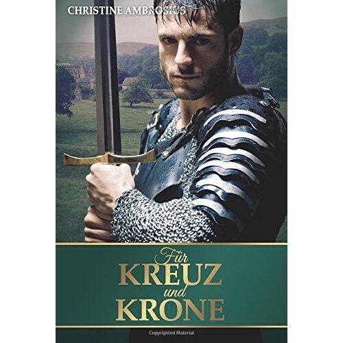 Christine Ambrosius - Für Kreuz und Krone - Preis vom 11.06.2021 04:46:58 h