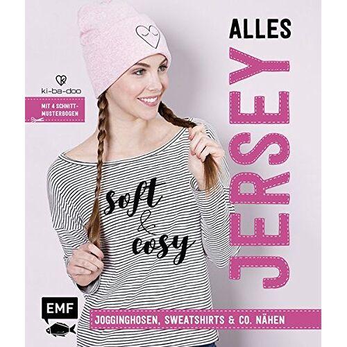 Ki-ba-doo - Alles Jersey - Soft and cosy: Jogginghosen, Sweatshirts & Co. nähen - Mit Schnittmusterbogen - Preis vom 18.06.2021 04:47:54 h