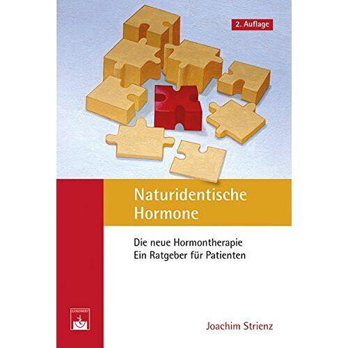J. Strienz - Naturidentische Hormone: Die neue Hormontherapie. Ein Ratgeber für Patienten - Preis vom 12.10.2021 04:55:55 h