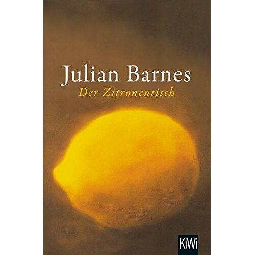 Julian Barnes - Der Zitronentisch: Erzählungen - Preis vom 20.06.2021 04:47:58 h
