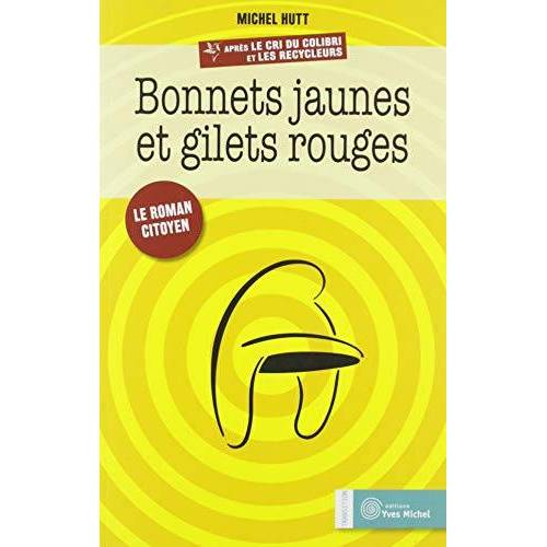 - Bonnets jaunes et gilets rouges (Transition) - Preis vom 20.06.2021 04:47:58 h