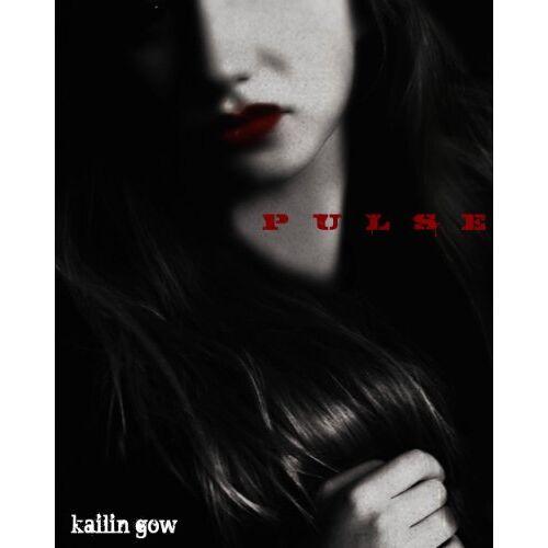 Kailin Gow - Pulse (Pulse, Book #1) - Preis vom 16.05.2021 04:43:40 h