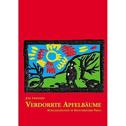 Joel Lehtonen - Verdorrte Apfelbäume - Preis vom 11.06.2021 04:46:58 h