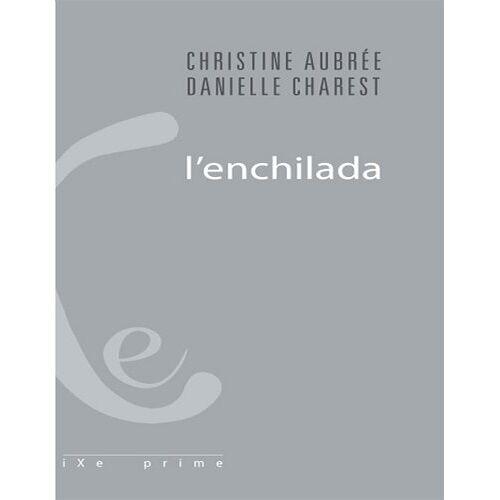 Danielle Charest - L'enchilada (iXe' prime) - Preis vom 22.06.2021 04:48:15 h